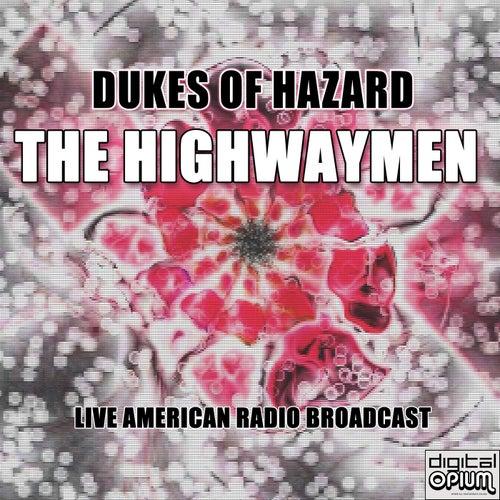 Dukes Of Hazard (Live) fra The Highwaymen