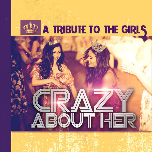 Crazy About Her de Various Artists
