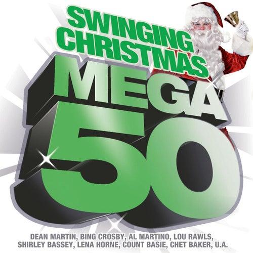 Mega 50 - Swinging Christmas von Various Artists