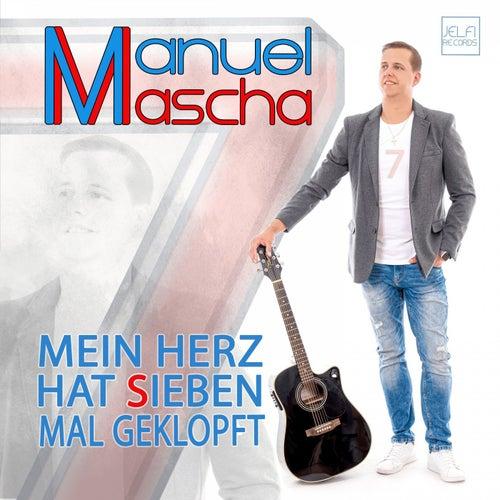 Mein Herz hat sieben mal geklopft by Manuel Mascha
