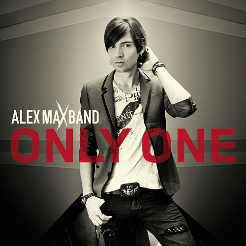 Only One von Alex Max Band