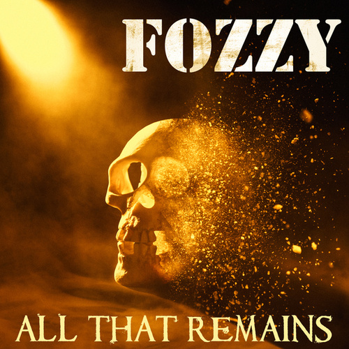 All That Remains von Fozzy