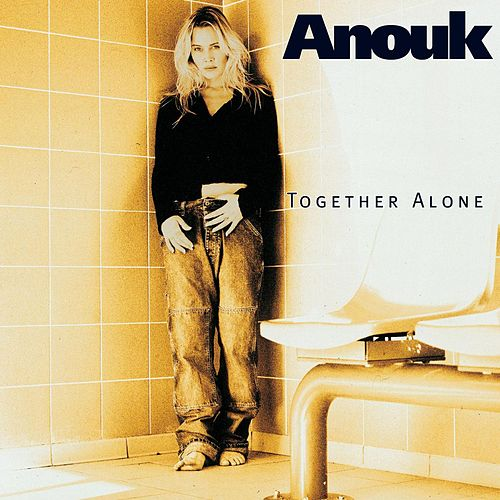 Together Alone by Anouk
