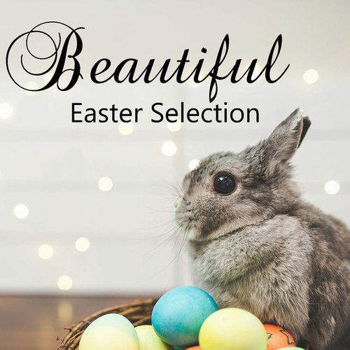 Beautiful Easter Selection by Various Aritsts- Psychochiller