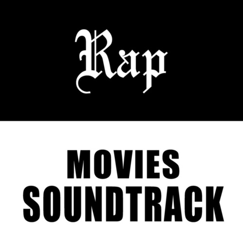 Rap Movies Soundtrack by Various Artists