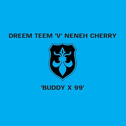 Buddy X '99 de Neneh Cherry