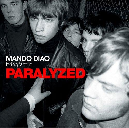 Paralyzed by Mando Diao