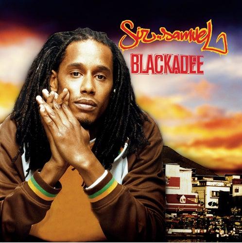 Blackadee by Sir Samuel
