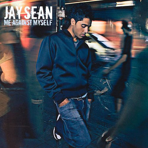 Me Against Myself de Jay Sean