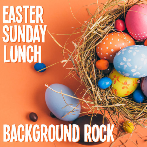 Easter Sunday Lunch Background Rock by Various Artists