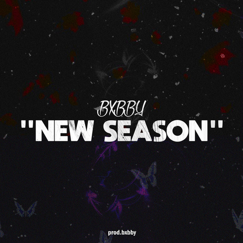 New Season von Bxbby
