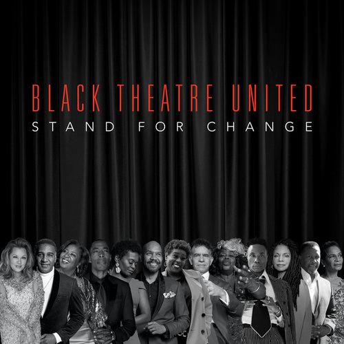 Stand For Change (Black Theatre United) by Various Artists