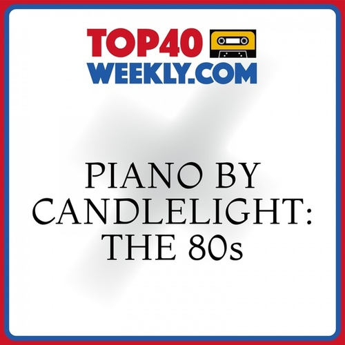 Piano by Candlelight: The 80s von Piano Dreamsound