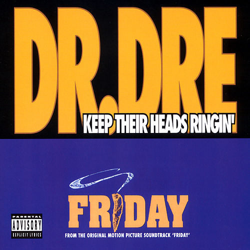 Keep Their Heads Ringin' by Dr. Dre