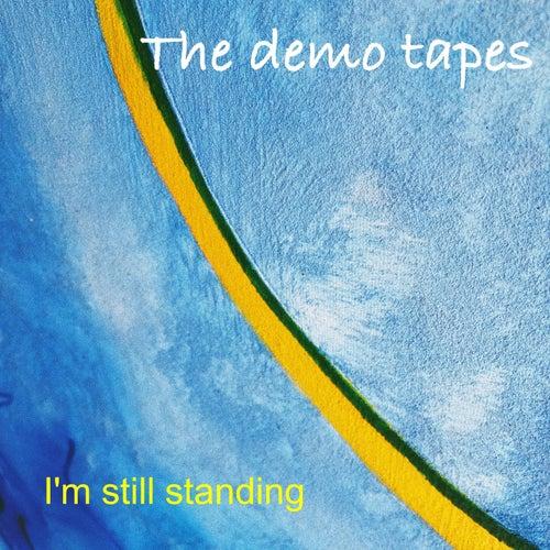 I'm Still Standing von The Demo Tapes