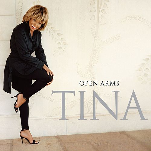 Open Arms by Tina Turner