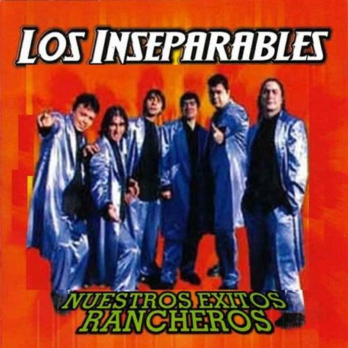 Nuestros Exitos Rancheros by Las Inseparables