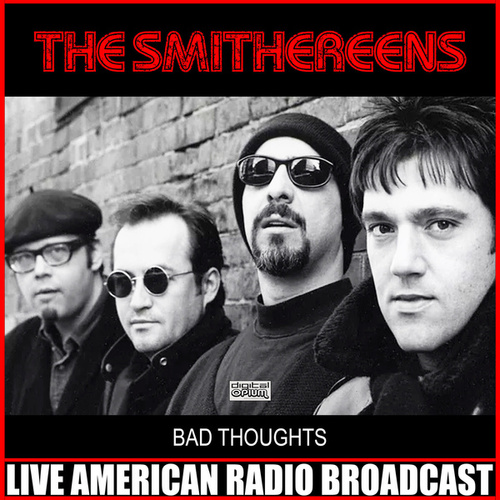 Bad Thoughts (Live) by The Smithereens