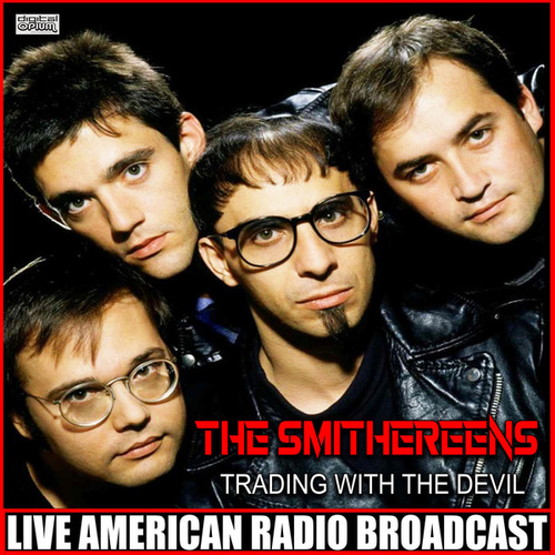 Trading With The Devil (Live) by The Smithereens