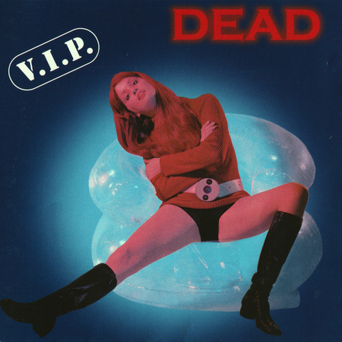 V.I.P. de Dead