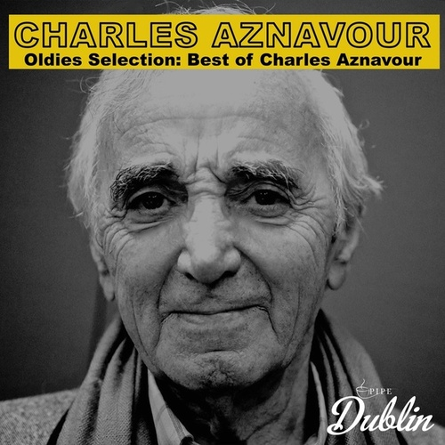 Oldies Selection: Best of Charles Aznavour von Charles Aznavour