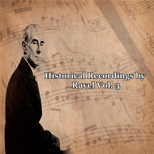 Historical Recordings by Ravel Vol. 3 de Various Artists