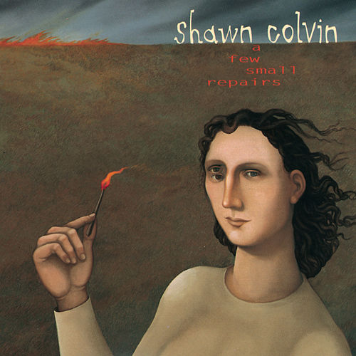 A FEW SMALL REPAIRS de Shawn Colvin