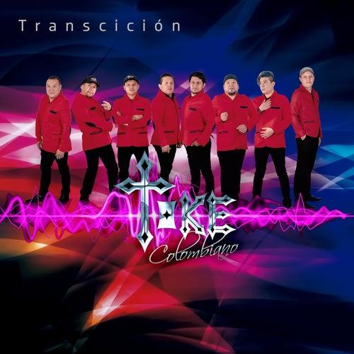 Transcición by Toke Colombiano