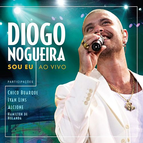 Sou Eu (Live) von Diogo Nogueira