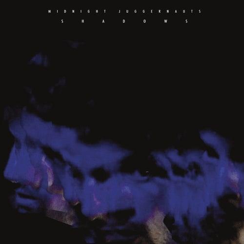 Shadows de Midnight Juggernauts