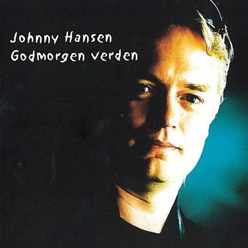 Godmorgen Verden von Johnny Hansen