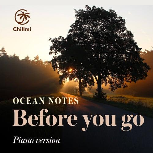 Before you go (Piano Version) von Ocean Notes