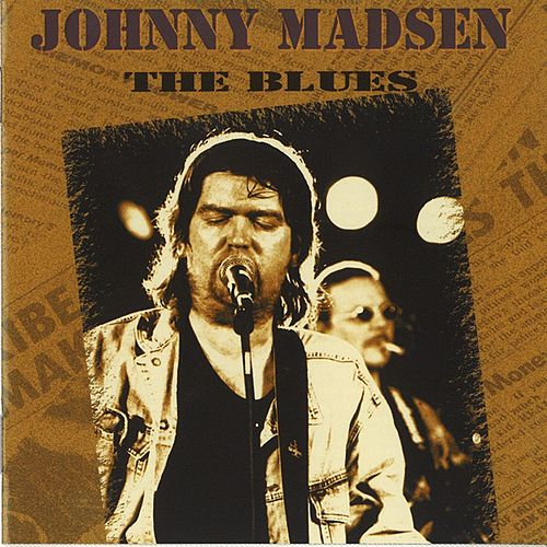 The Blues by Johnny Madsen