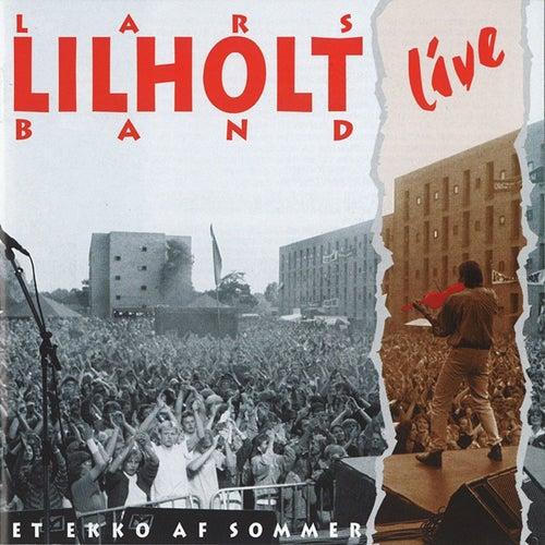 Et Ekko Af Sommer (LIVE) by Lars Lilholt Band