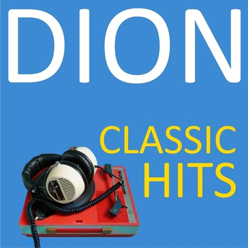 Classic Hits von Dion