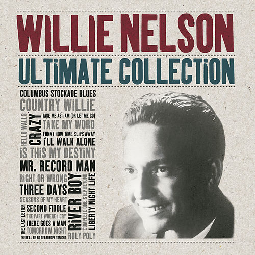 Ultimate Collection van Willie Nelson