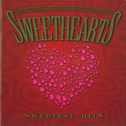 Sweetest Hits by The Sweethearts