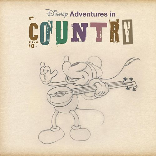 Disney Adventures In Country by Various Artists