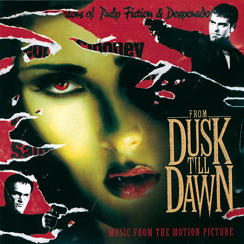 From Dusk Till Dawn - Music From The Motion Picture de Original Soundtrack