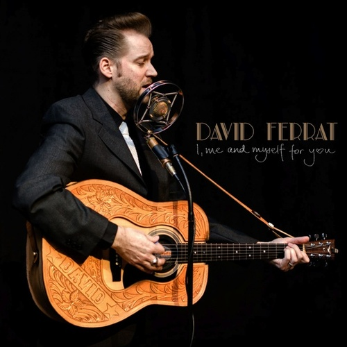 I, Me and Myself for You de David Ferrat