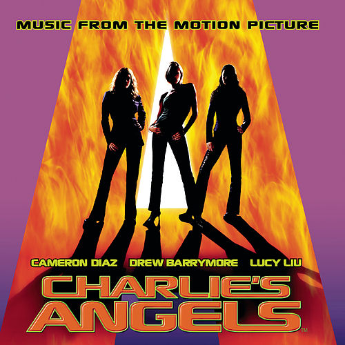 Charlie's Angels - Music From the Motion Picture von Charlie's Angels