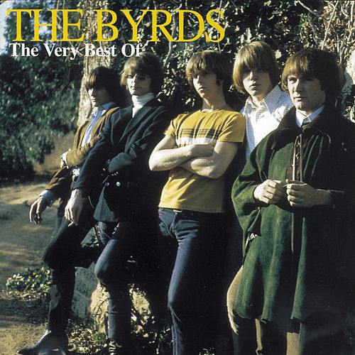 The Very Best Of The Byrds by The Byrds