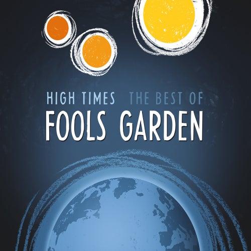 High Times - Best Of von Fools Garden