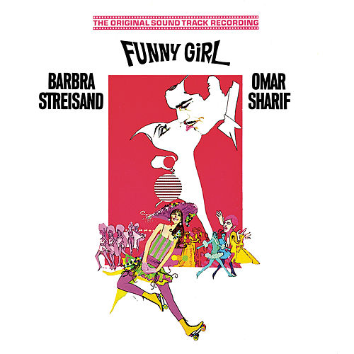 Funny Girl - Original Soundtrack Recording von Original Motion Picture Soundtrack