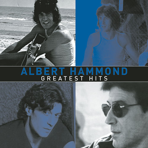 Greatest Hits by Albert Hammond