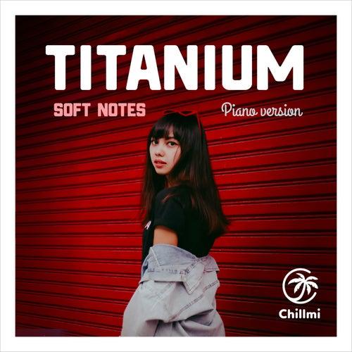Titanium (Piano Version) by The Softnotes