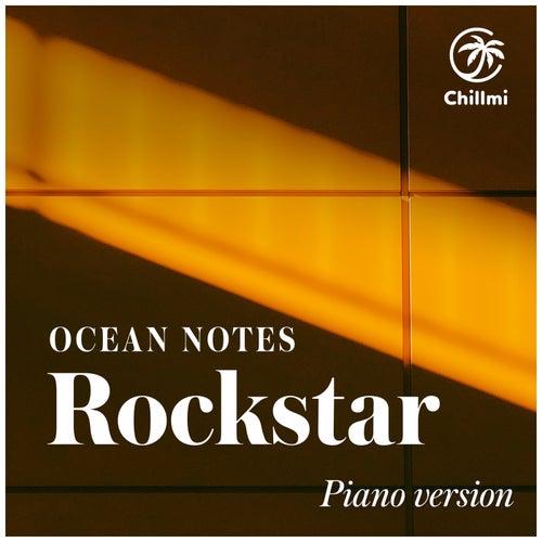 Rockstar (Piano Version) von Ocean Notes