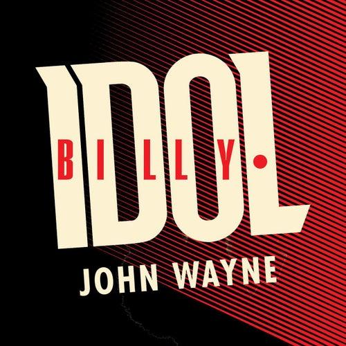 John Wayne von Billy Idol