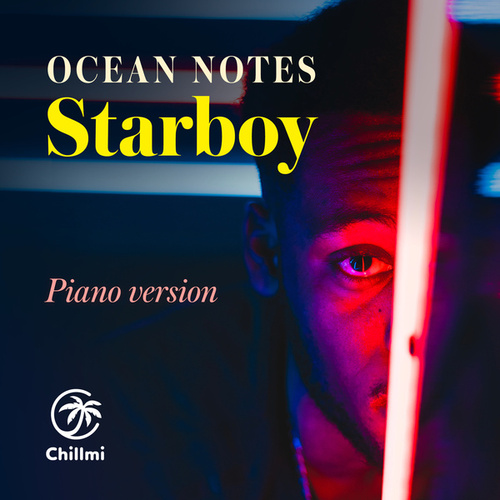Starboy (Piano Version) von Ocean Notes