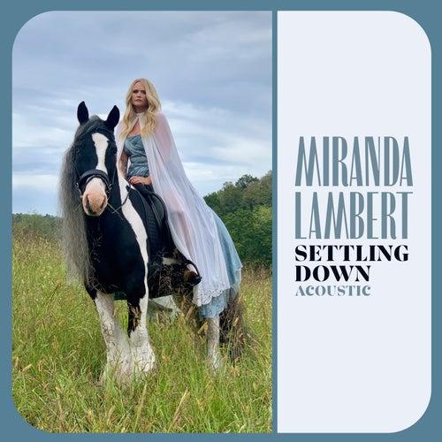 Settling Down (Acoustic) de Miranda Lambert